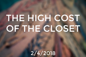 The High Cost of the Closet