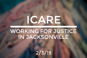ICARE: Working for Justice in Jacksonville