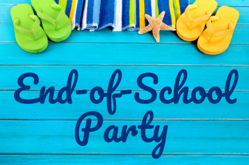End-of-School Party