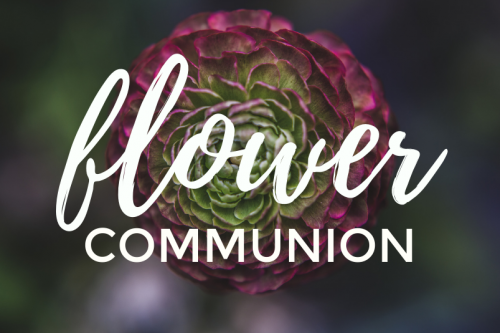 Flower Communion