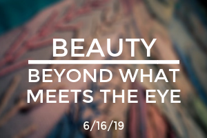 Beauty: Beyond Whats Meet the Eye