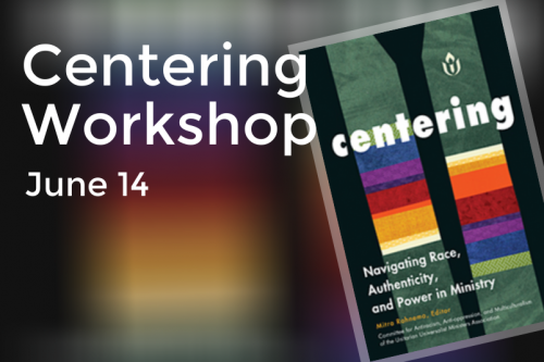 Centering Workshop
